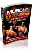 Click Here To Learn Aboutt Muscle Explosion